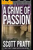 A Crime of Passion (Joe Dillard Book 7) (English Edition)