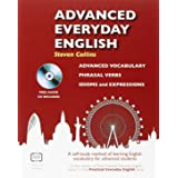 Advanced Everyday English: Phrasal Verbs-Advanced Vocabulary-Idioms and Expressions (Practical Everyday English)