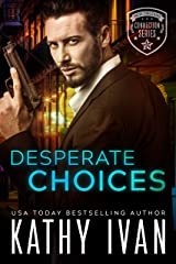 Desperate Choices (New Orleans Connection Series Book 1) Kindle Edition