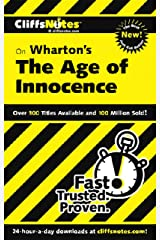 CliffsNotes on Wharton's The Age of Innocence (Cliffsnotes Literature Guides) Kindle Edition