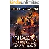 Dragon Heart: Sea of Sorrow. LitRPG Wuxia Series: Book 5