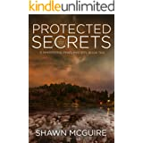 Protected Secrets: A Whispering Pines Mystery, Book 10