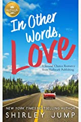 In Other Words, Love: A Second Chance Romance from Hallmark Publishing (Secong Chance Romance) Kindle Edition