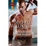 Surrender To An Irish Warrior (The MacEgan Brothers Book 6)