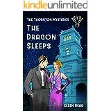 The Dragon Sleeps (The Thornton Mysteries Book 1)
