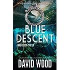 Blue Descent: A Dane Maddock Adventure (Dane Maddock Adventures Book 1)