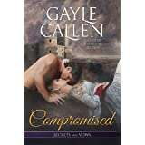 Compromised (Secrets and Vows Book 1)