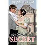 My Sister's Secret: A Hot and Historical Regency Romance (Free and Fetching Ladies Book 1)