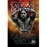 Taunting Krell (Cyborg Seduction Book 7)