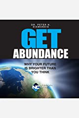 Get Abundance: Why Your Future Is Brighter Than You Think Audible Audiobook