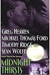 Midnight Thirsts: Erotic Tales Of The Vampire Kindle Edition