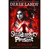 Skulduggery Pleasant (12) - Bedlam: Book 12
