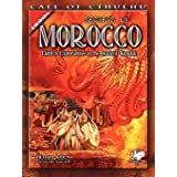Secrets of Morocco: Eldritch Explorations in the Ancient Kingdom (Call of Cthulhu)