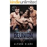 Reunion: A Reverse Harem Romance (Nadia's Boys Book 1)