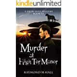 Murder at High Tor Manor: A Digby Rolf Cozy Mystery Book Three (Digby Rolf Cozy Mysteries 3)