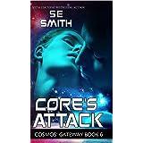 Core's Attack: Cosmos' Gateway Book 6 (Cosmos' Gateway) (English Edition)