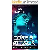 Core's Attack: Cosmos' Gateway Book 6