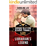 Librarian's Legend (Quinn Valley Ranch Book 10)