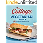The College Vegetarian Cookbook: 150 Easy, Budget-Friendly Recipes