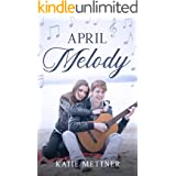 April Melody: A Small Town Diner Romance (The Snowberry Series Book 4)