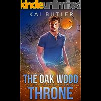 The Oak Wood Throne (San Amaro Investigations Book 2) (Engli…