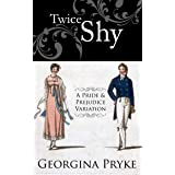 Twice Shy: A Pride and Prejudice Variation