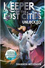 Unlocked 8.5 (Keeper of the Lost Cities) Kindle Edition