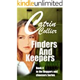 FINDERS & KEEPERS (Beggars and Choosers Book 4)