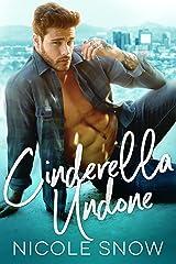 Cinderella Undone Kindle Edition