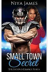 Small Town Secret: BWWM Secret Baby Suspense Romance (The Second Chance Series Book 1) Kindle Edition