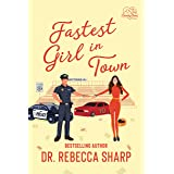 Fastest Girl in Town: An Enemies-to-Lovers Romantic Comedy (Country Love Collection)