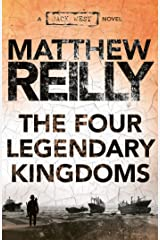 The Four Legendary Kingdoms: A Jack West Jr Novel 4 (Jack West Jr.) Kindle Edition