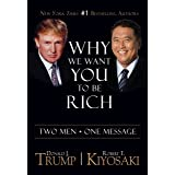 Why We Want You To Be Rich: Two Men • One Message (English Edition)