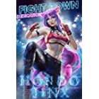 Fight Town: Dedication