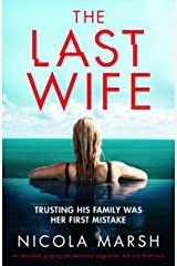 The Last Wife: An absolutely gripping and emotional page-turner with a brilliant twist Kindle Edition
