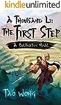A Thousand Li: the First Step: A Cultivation Novel