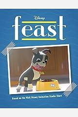 Feast (Disney Storybook (eBook)) Kindle Edition