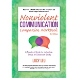 Nonviolent Communication Companion Workbook, 2nd Edition: A Practical Guide for Individual, Group, or Classroom Study (Nonvio