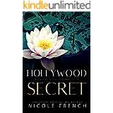 Hollywood Secret: An enemies-to-lovers, secret celebrity romance (The Discreet Duet Book 1)