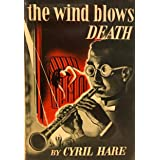 The Wind Blows Death