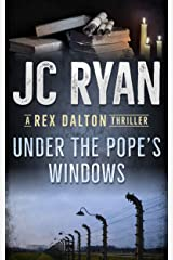 Under The Pope's Windows: A Rex Dalton Thriller Kindle Edition