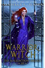 Warrior Witch (The Malediction Series Book 3) Kindle Edition