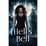 Hell's Bell (The Lizzie Grace Series Book 2)