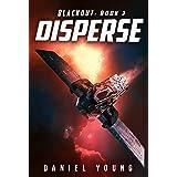 Disperse (Blackout Book 3)