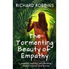 The Tormenting Beauty of Empathy