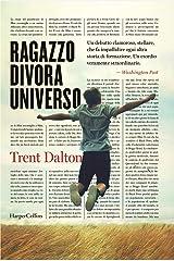 Ragazzo divora universo Hardcover
