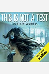 This Is Not a Test Audible Audiobook
