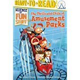 Thrills and Chills of Amusement Parks