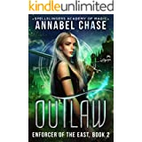 Outlaw: Enforcer of the East (Spellslingers Academy of Magic Book 8)