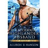 Her Accidental Highlander Husband (Clan MacKinlay Book 1)